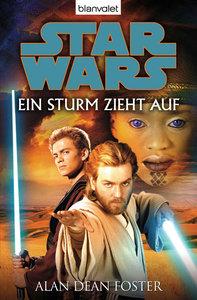Star Wars. Ein Sturm zieht auf