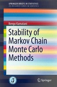 Stability of Markov Chain Monte Carlo Methods