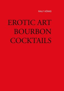 EROTIC ART BOURBON COCKTAILS
