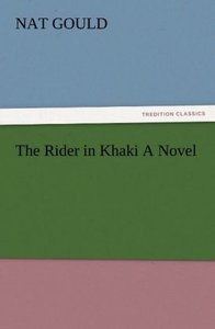 The Rider in Khaki A Novel