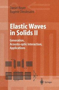 Elastic Waves in Solids II