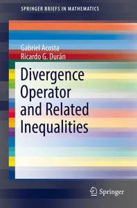 Divergence Operator and Related Inequalities