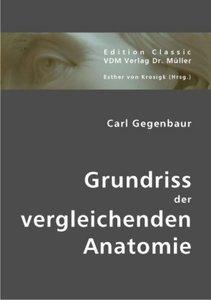 Grundriss der vergleichenden Anatomie