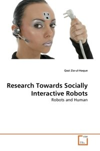Research Towards Socially Interactive Robots
