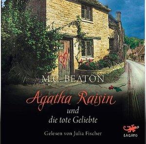 Agatha Raisin und die tote Geliebte, 1 Audio-CD