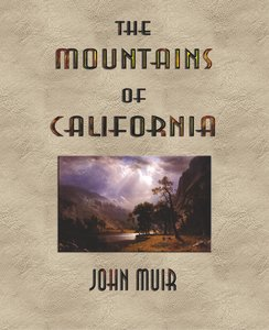The Mountains of California - Illustrated