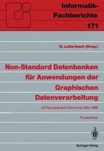 Non-Standard Datenbanken für Anwendungen der Graphischen Datenve