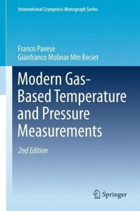 Modern Gas-Based Temperature and Pressure Measurements