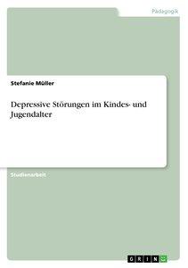 Depressive Störungen im Kindes- und Jugendalter