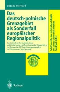 Das deutsch-polnische Grenzgebiet als Sonderfall europäischer Re