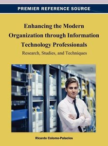 Enhancing the Modern Organization Through Information Technology
