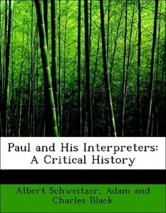 Paul and His Interpreters: A Critical History
