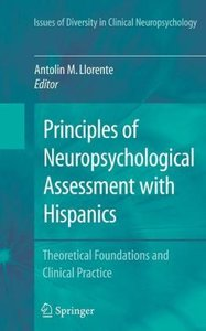 Principles of Neuropsychological Assessment with Hispanics
