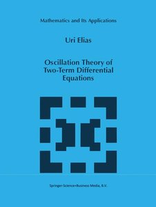 Oscillation Theory of Two-Term Differential Equations
