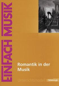 Romantik in der Musik. EinFach Musik