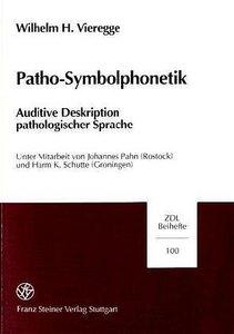 Patho-Symbolphonetik. Inkl. 2 CDs