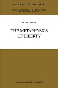 The Metaphysics of Liberty