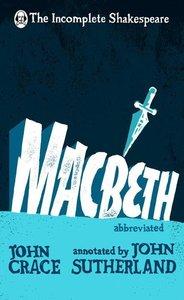 Incomplete Shakespeare: Macbeth