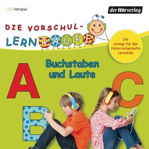 Die Vorschul-Lernraupe. Buchstaben und Laute