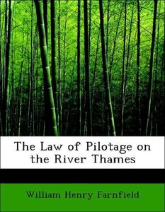 The Law of Pilotage on the River Thames