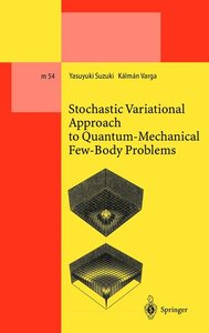 Stochastic Variational Approach to Quantum-Mechanical Few-Body P