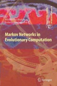 Markov Networks in Evolutionary Computation
