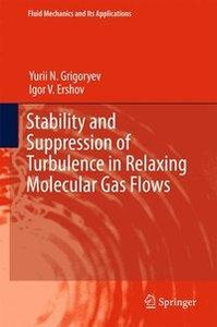 Stability and Suppression of Turbulence in Relaxing Molecular Ga