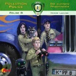 Pollution Police - Die kleinen Pfadfinder - Heisse Ladung, 1 Aud