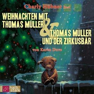 Weihnachten mit Thomas Müller & Thomas Müller und der Zirkusbär
