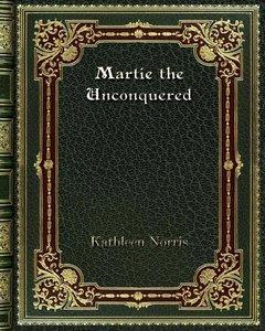 Martie the Unconquered