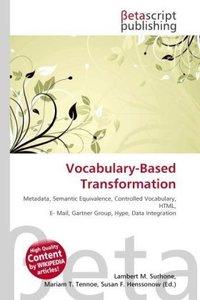 Vocabulary-Based Transformation