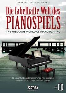 Die fabelhafte Welt des Pianospiels
