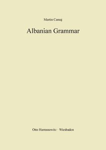 Albanian Grammar with Exercises, Chrestomathy and Glossaries