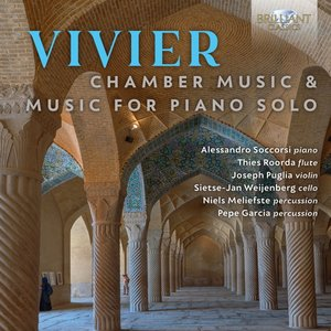 Vivier:Chamber Music & Music For Piano Solo