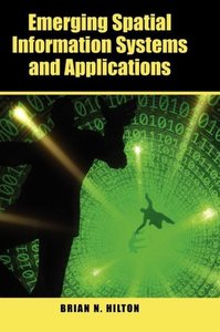 Emerging Spatial Information Systems and Applications