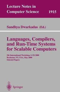 Languages, Compilers, and Run-Time Systems for Scalable Computer