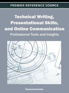 Technical Writing, Presentational Skills, and Online Communicati