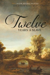Northup, S: Twelve Years a Slave (Illustrated) (Two Pence Bo
