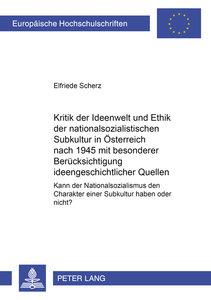 """Kritik der Ideenwelt und Ethik der nationalsozialistischen \""""Sub"""