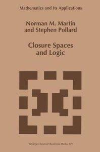 Closure Spaces and Logic