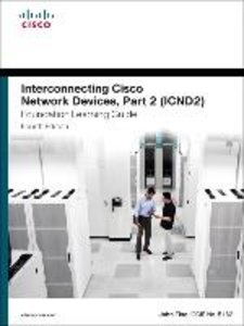 Interconnecting Cisco Network Devices, Part 2 (ICND2) Foundation