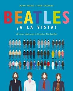 Beatles ¡a La Vista!: Una Deslumbrante Colección Pictórica de la