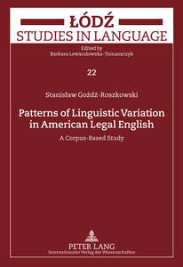 Patterns of Linguistic Variation in American Legal English