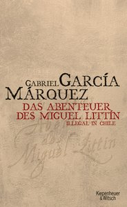 Abenteuer des Miguel Littin