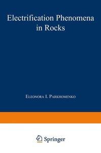 Electrification Phenomena in Rocks