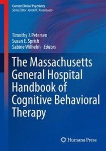 The Massachusetts General Hospital Handbook of Cognitive Behavio