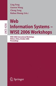 Web Information Systems - WISE 2006 Workshops