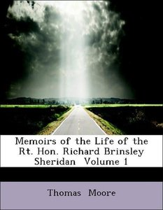 Memoirs of the Life of the Rt. Hon. Richard Brinsley Sheridan V