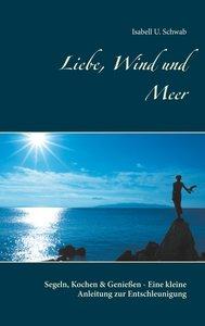 Liebe, Wind und Meer