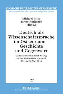 Deutsch als Wissenschaftssprache im Ostseeraum - Geschichte und